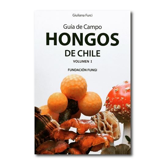 Pack Guías Hongos de Chile - Vol. 1 y 2
