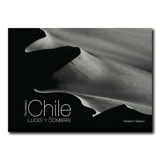 RECORRIENDO CHILE: LUCES Y SOMBRAS