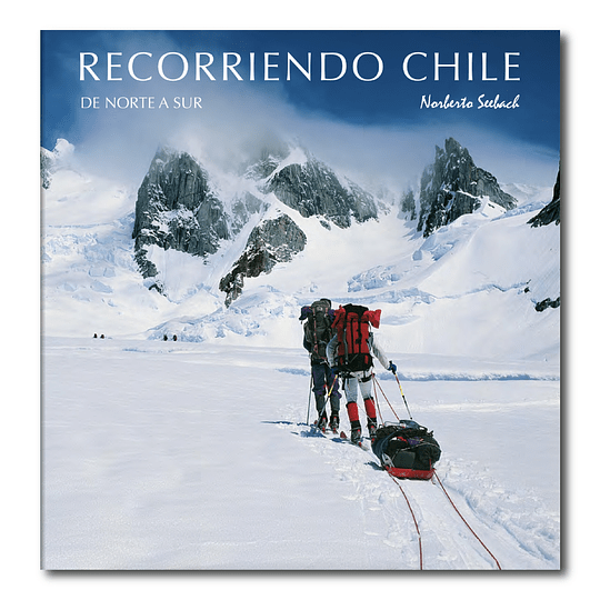 RECORRIENDO CHILE: DE NORTE A SUR T/B