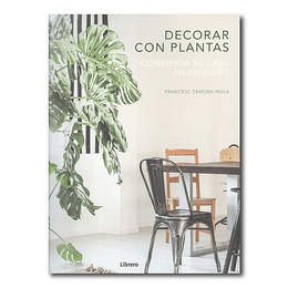 Decorar con plantas - Francesc Zamora