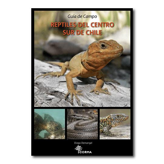 Guia de Campo Reptiles del Centro Sur de Chile