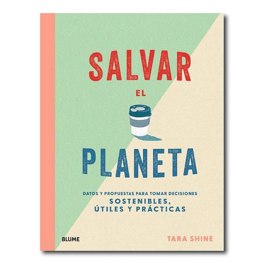 Salvar el planeta