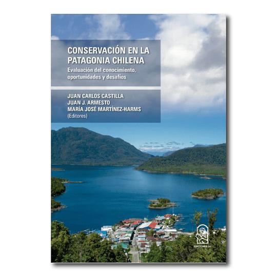 Conservación en la Patagonia Chilena