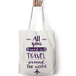 "Totebag frase ""all you need is travel around the world"" texto morado"