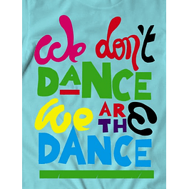 We don't Dance