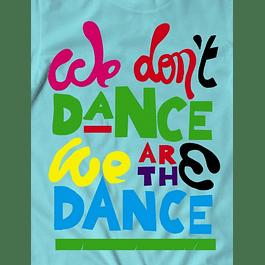 We don't Dance