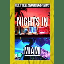 Nights in Miami
