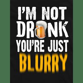Drunk Blurry
