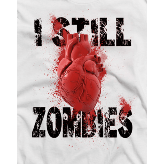 I Still Love Zombies