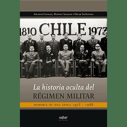 La historia oculta del régimen militar