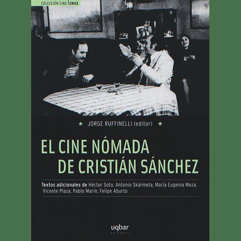 El cine nómada de Cristián Sánchez
