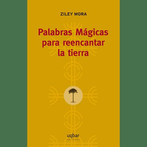Palabras mágicas para reencantar la tierra