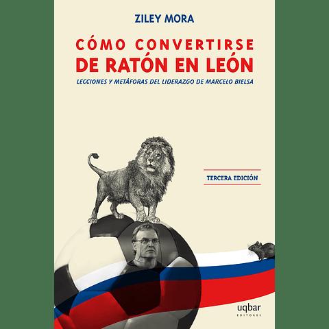 Cómo convertirse de ratón en león