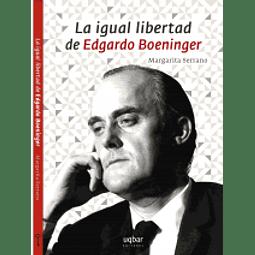 La igual libertad de Edgardo Boeninger