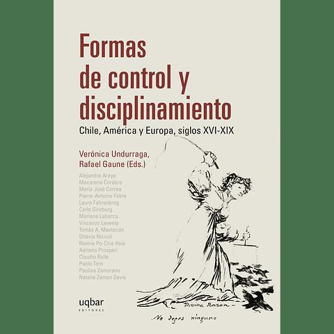 Formas de control y disciplinamiento