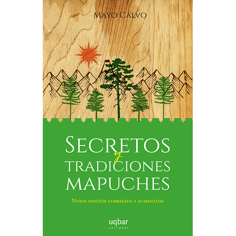 Secretos y tradiciones mapuches