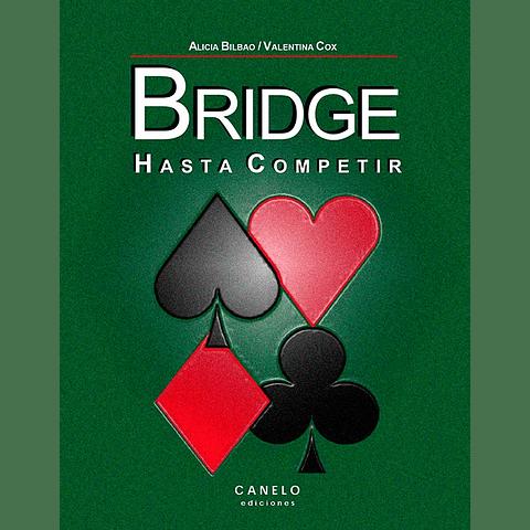 BRIDGE HASTA COMPETIR