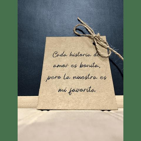 CADA HISTORIA DE AMOR ES BONITA PERO LA NUESTRA ES MI FAVORITA
