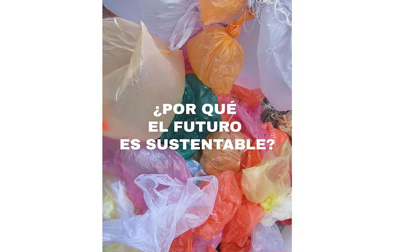 ¿Por qué el futuro es sustentable?