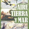 Aire, Tierra y Mar - Español