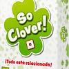 Preventa - So Clover! - Español