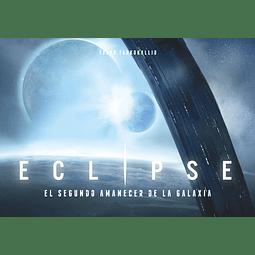 Preventa - Eclipse: El Segundo Amanecer de la Galaxia - Español