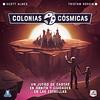 Colonias Cosmicas - Español