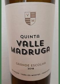 Quinta Valle Madruga Grande Escolha 2018