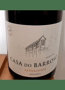 Casa do Barroso Alvarinho Reserva 2018