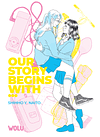 Our Story Begins With...