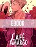 (EBOOK) Café Amargo #1