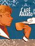 Café Amargo: Pin de metal
