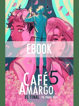 (EBOOK) Café Amargo #5