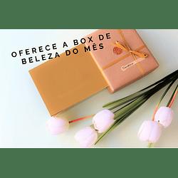 Oferece uma Box de beleza do Mês