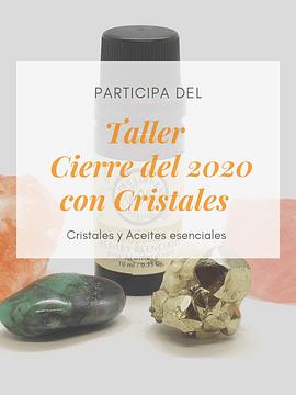 Taller de Cierre del 2020 con Cristales